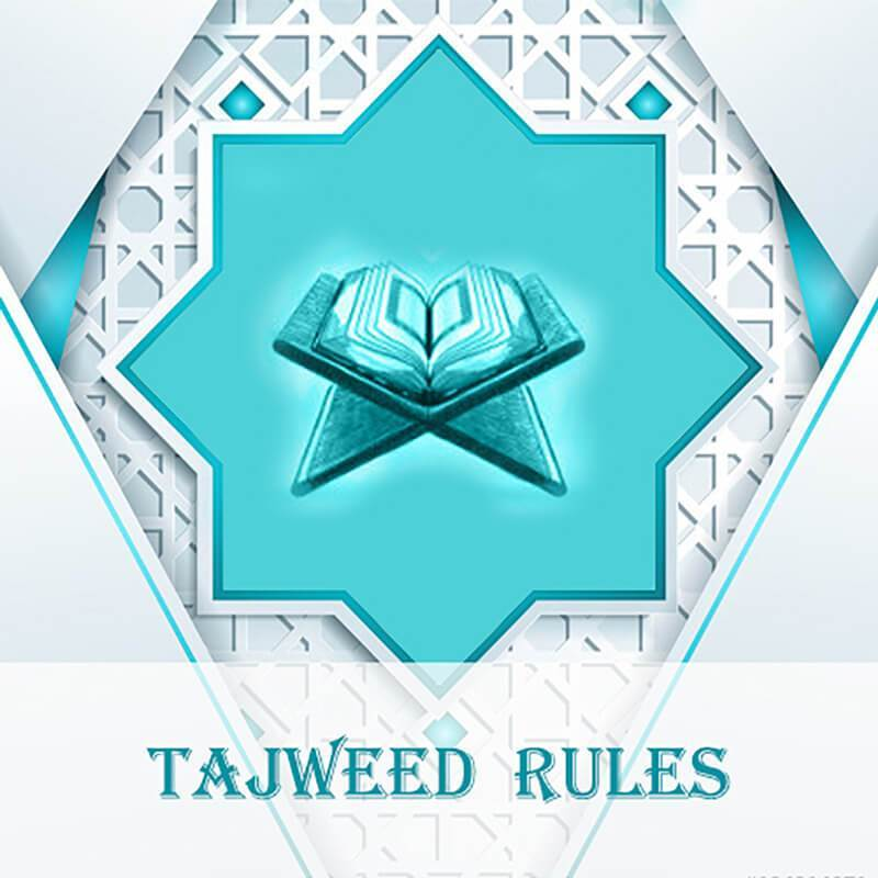 Tajweed – Recitation Rules